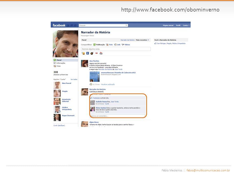 Fábio Medeiros :: fabio@multicomunicacao.com.br http://www.facebook.com/obominverno
