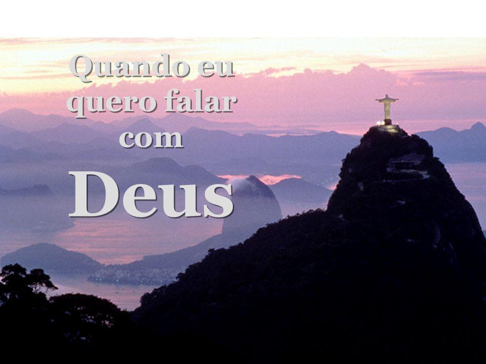 Deus é pai, Deus é luz Deus é pai, Deus é luz