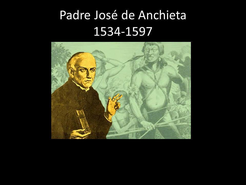 Padre José de Anchieta 1534-1597