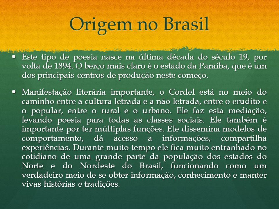 Origem no Brasil Este tipo de poesia nasce na última década do século 19, por volta de 1894.