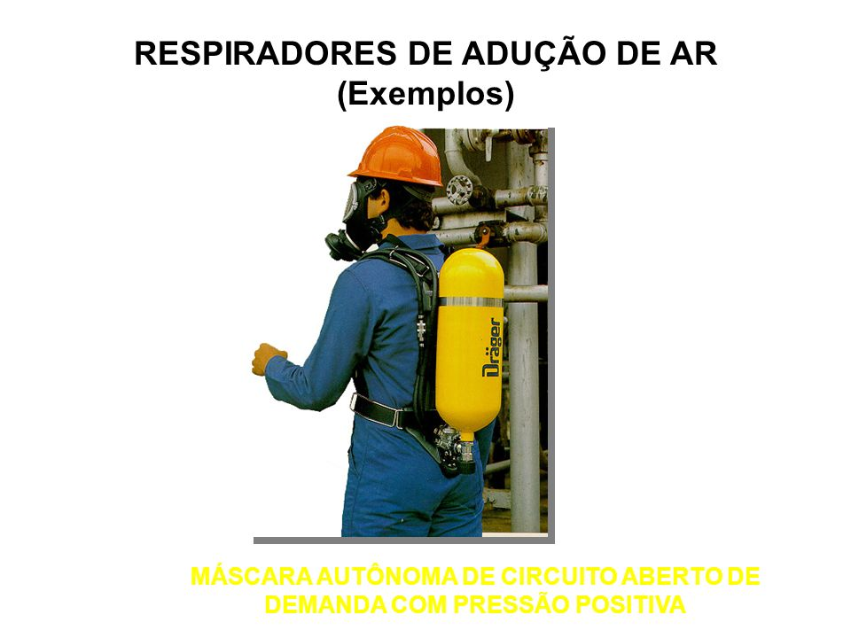 LINHA DE AR COMPRIMIDO DE FLUXO CONTÍNUO COM CAPACETE RESPIRADORES DE ADUÇÃO DE AR (Exemplos)