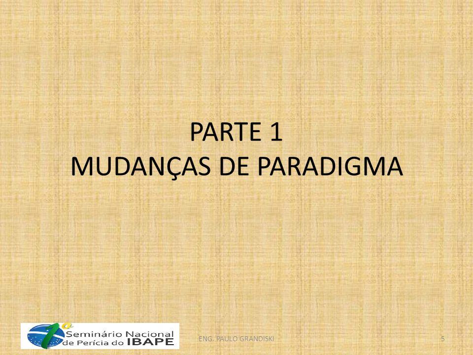 PARTE 1 MUDANÇAS DE PARADIGMA ENG. PAULO GRANDISKI5