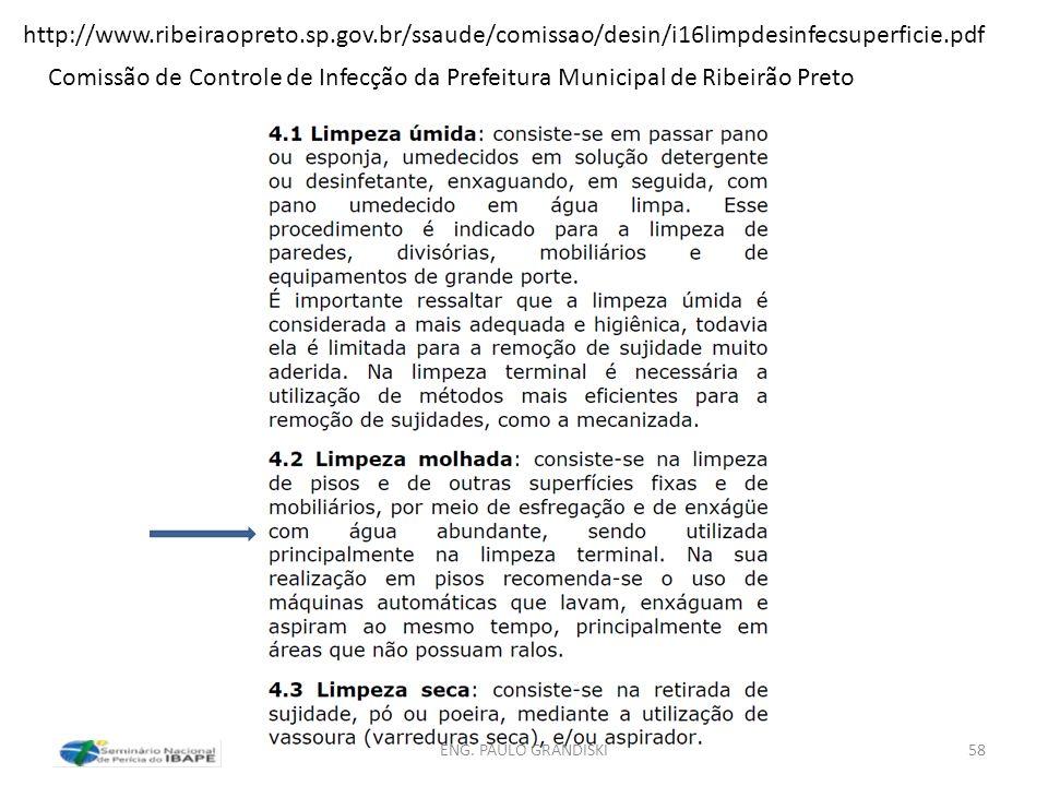 http://www.ribeiraopreto.sp.gov.br/ssaude/comissao/desin/i16limpdesinfecsuperficie.pdf Comissão de Controle de Infecção da Prefeitura Municipal de Rib