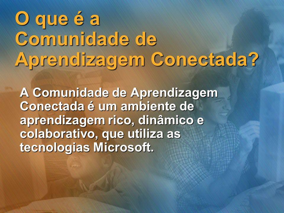 O que é a Comunidade de Aprendizagem Conectada? A Comunidade de Aprendizagem Conectada é um ambiente de aprendizagem rico, dinâmico e colaborativo, qu