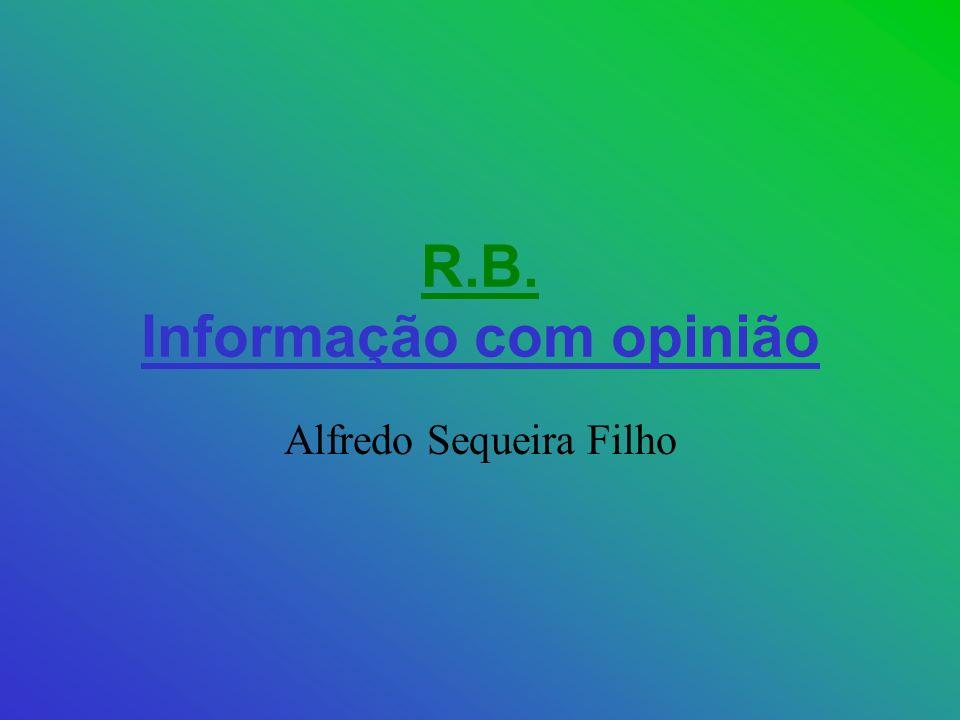 R.B. Informação com opinião Alfredo Sequeira Filho