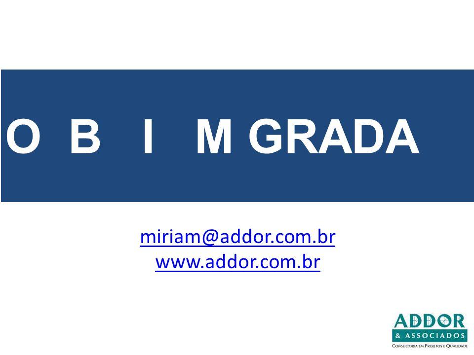 O B I M GRADA miriam@addor.com.br www.addor.com.br