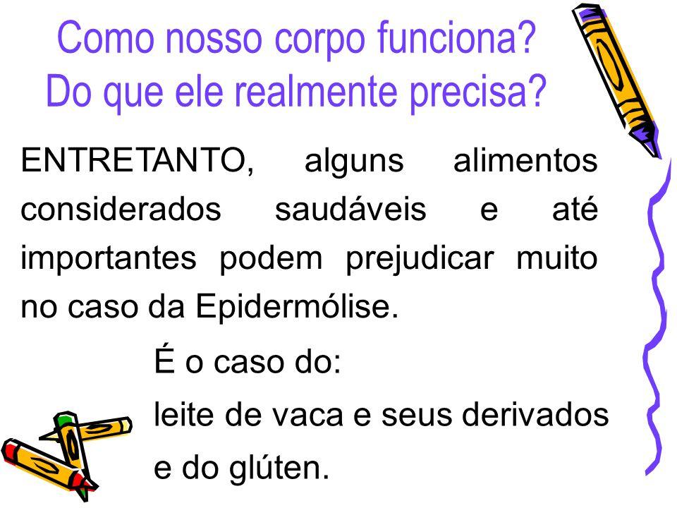 Orienta ç ões Nutricionais B á sicas Consistência Vai depender da tolerância individual.
