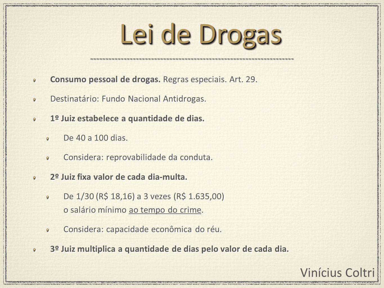 Vinícius Coltri Consumo pessoal de drogas.Regras especiais.