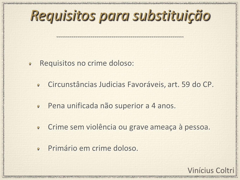 Vinícius Coltri 1º Juiz estabelece a quantidade de dias.