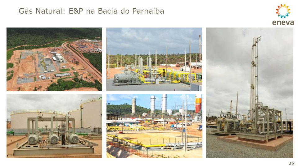 Gás Natural: E&P na Bacia do Parnaíba 26