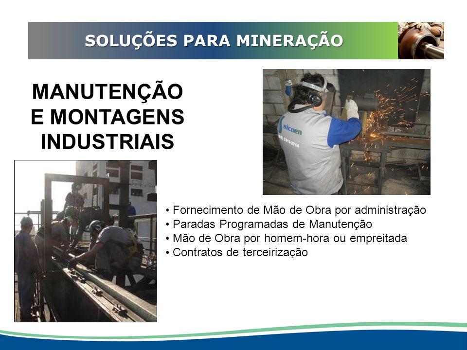 ADEQUAÇÃO EM REDUTORES SOLUÇÕES PARA MINERAÇÃO MANUTENÇÃO E MONTAGENS INDUSTRIAIS Fornecimento de Mão de Obra por administração Paradas Programadas de