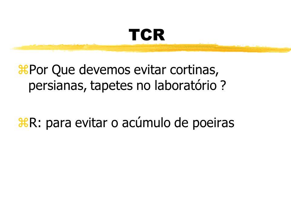 TCR zO que devemos fazer com o resíduo contaminado, antes de descartá-lo ? zR: devemos fazer a descontaminação através de, forno, auto clave