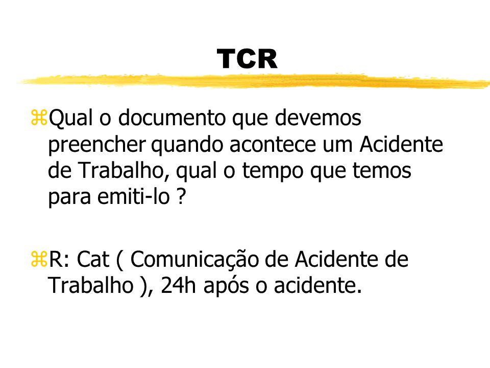 TCR zQual a cor do saco de resíduo contaminado ? zR: Branca