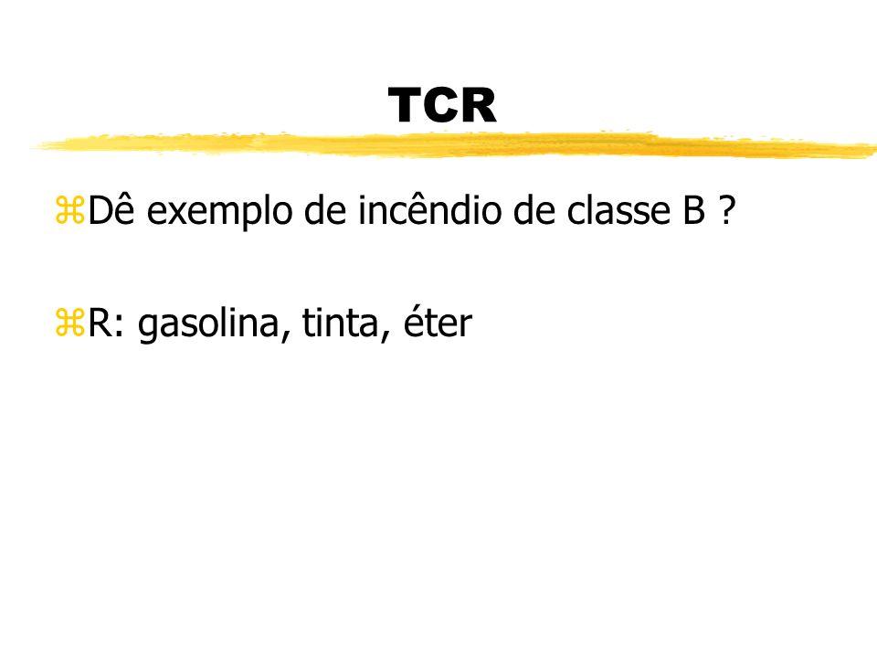 TCR zDê exemplo de 3 combustível sólido ? zR: papel, madeira, plástico