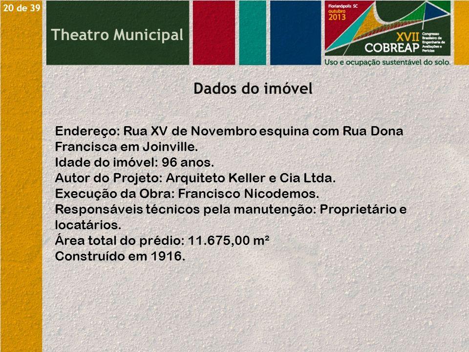 Endereço: Rua XV de Novembro esquina com Rua Dona Francisca em Joinville. Idade do imóvel: 96 anos. Autor do Projeto: Arquiteto Keller e Cia Ltda. Exe