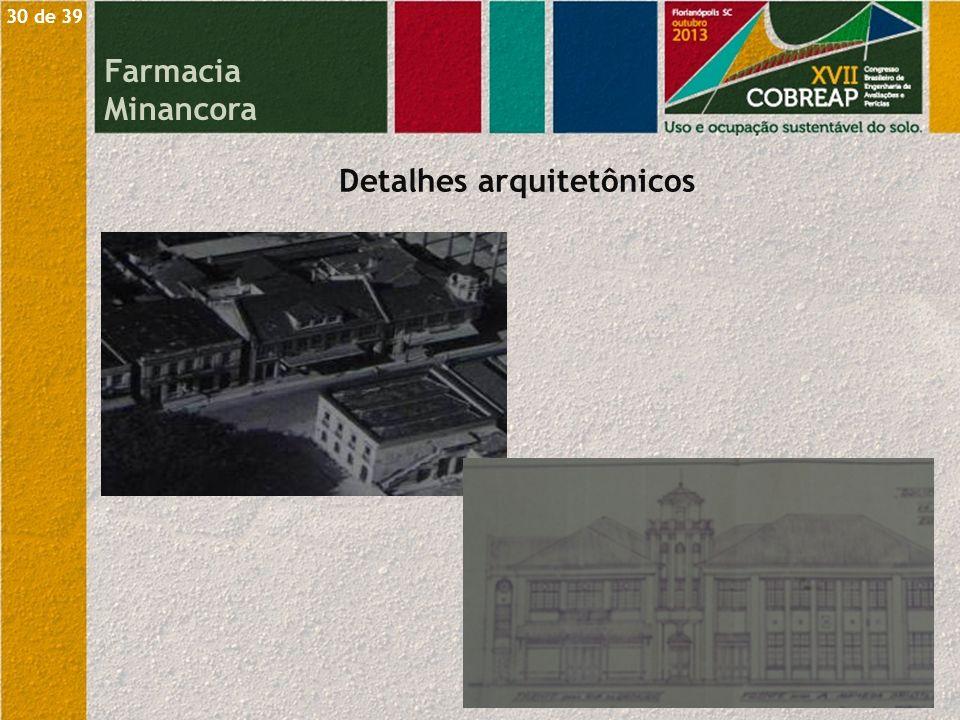 Detalhes arquitetônicos Farmacia Minancora 30 de 39