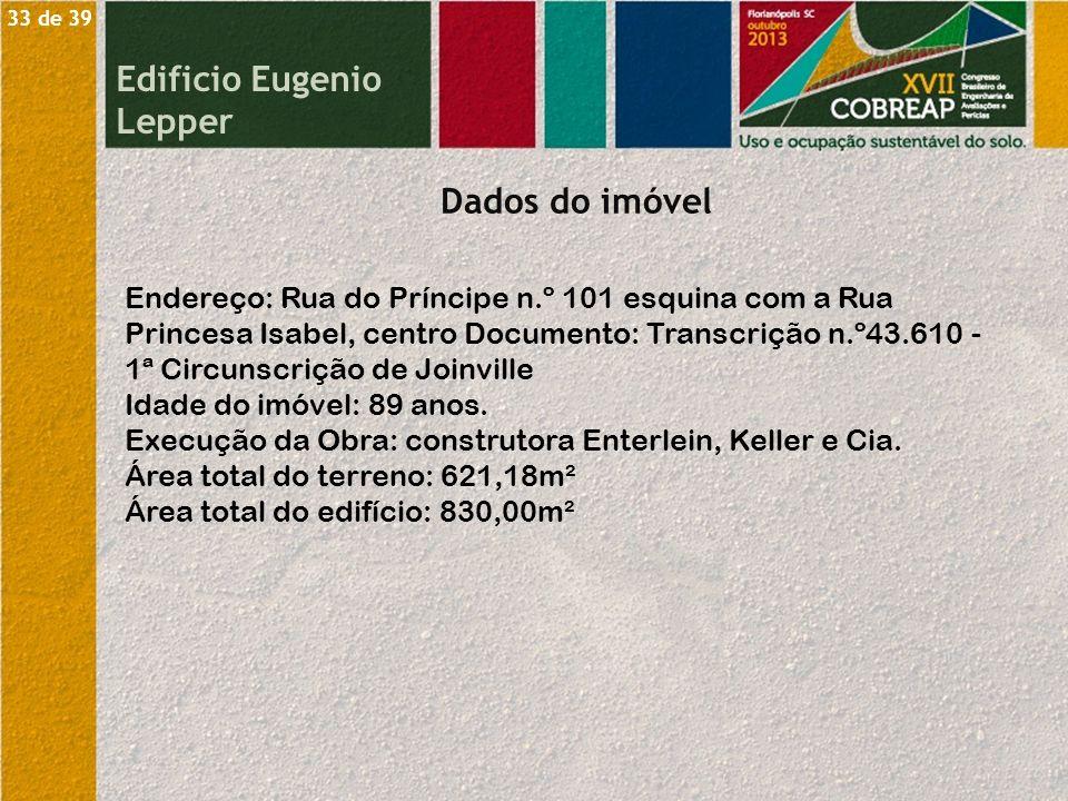 Endereço: Rua do Príncipe n.º 101 esquina com a Rua Princesa Isabel, centro Documento: Transcrição n.º43.610 - 1ª Circunscrição de Joinville Idade do