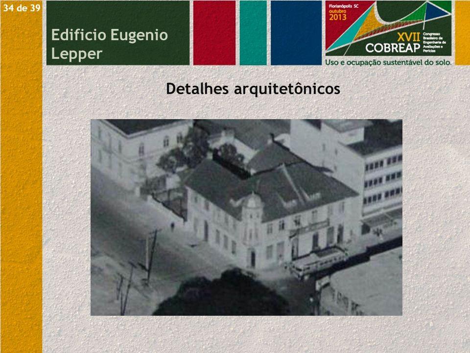 Detalhes arquitetônicos Edificio Eugenio Lepper 34 de 39