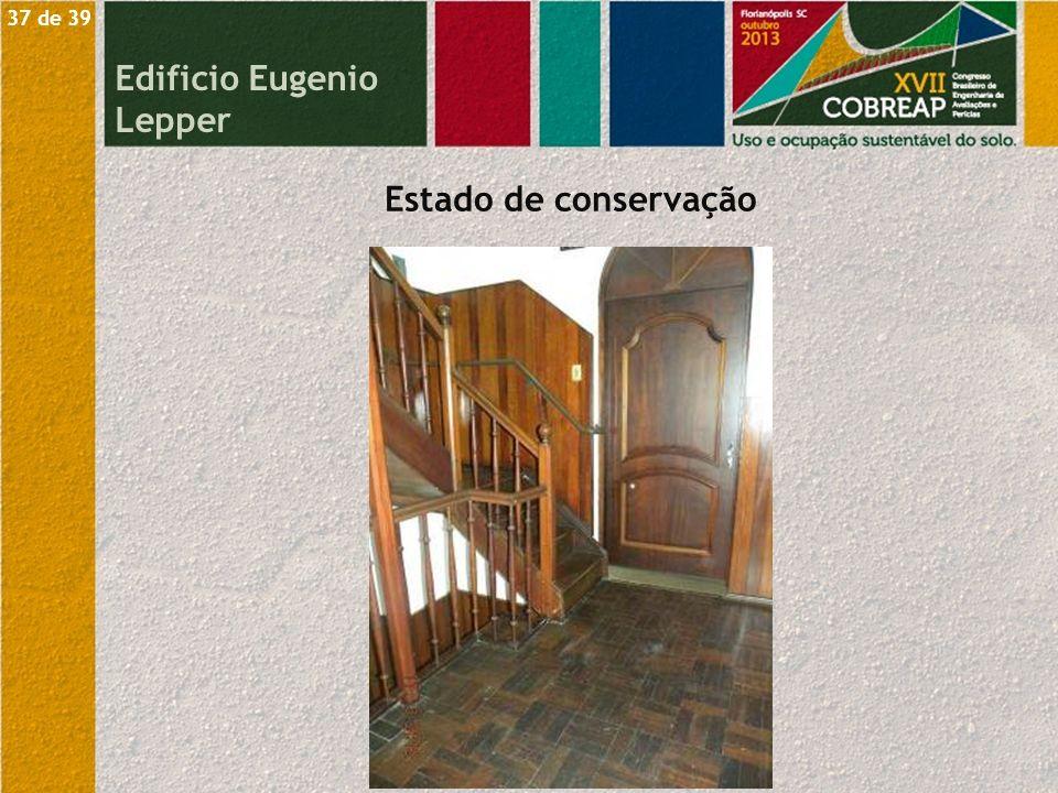 Estado de conservação Edificio Eugenio Lepper 37 de 39