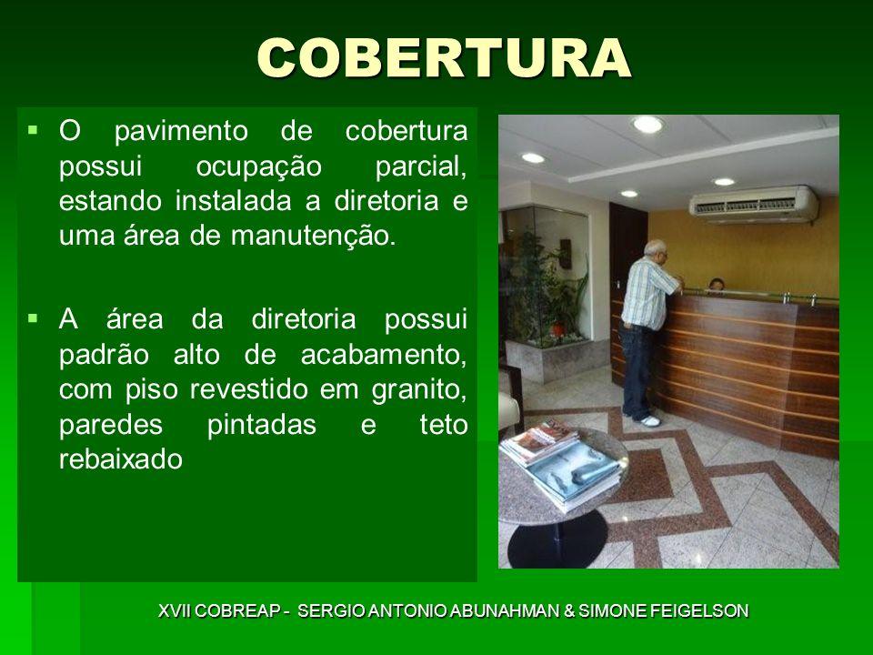 COBERTURA O pavimento de cobertura possui ocupação parcial, estando instalada a diretoria e uma área de manutenção. A área da diretoria possui padrão