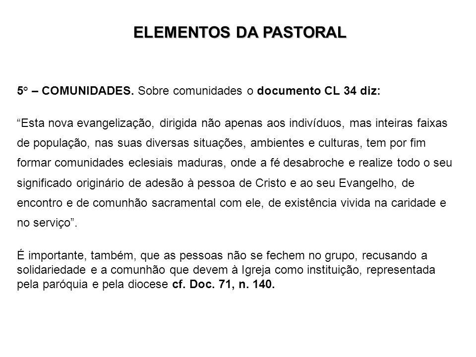 5° – COMUNIDADES.
