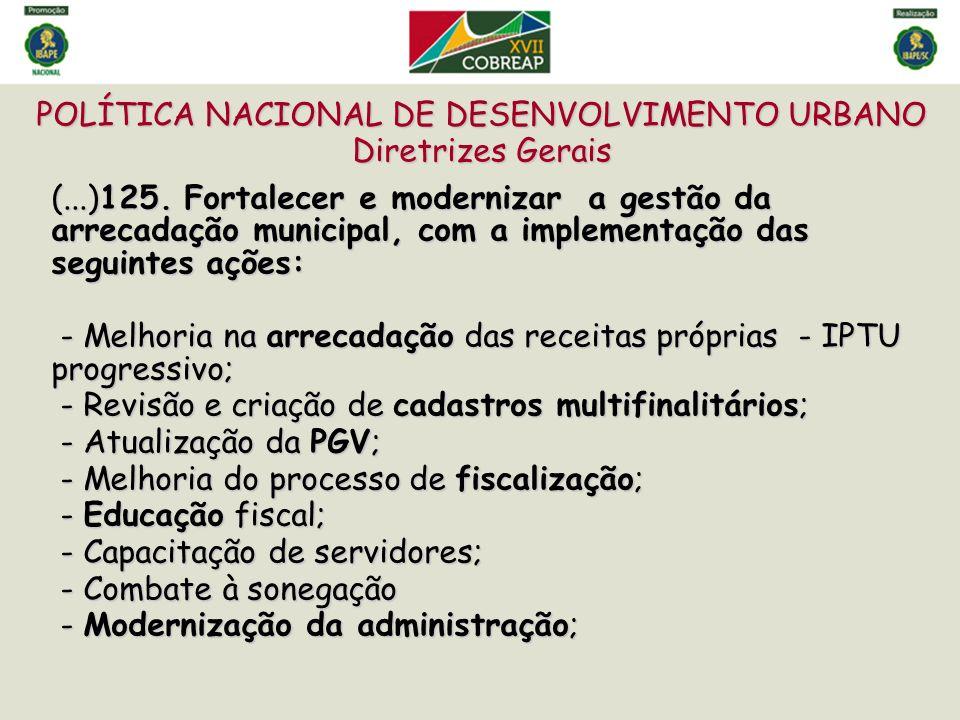 CADASTRO TERRITORIAL MULTIFINALITÁRIO CTM: Instrumento Transversal e Estratégico de Política Fiscal e Urbana