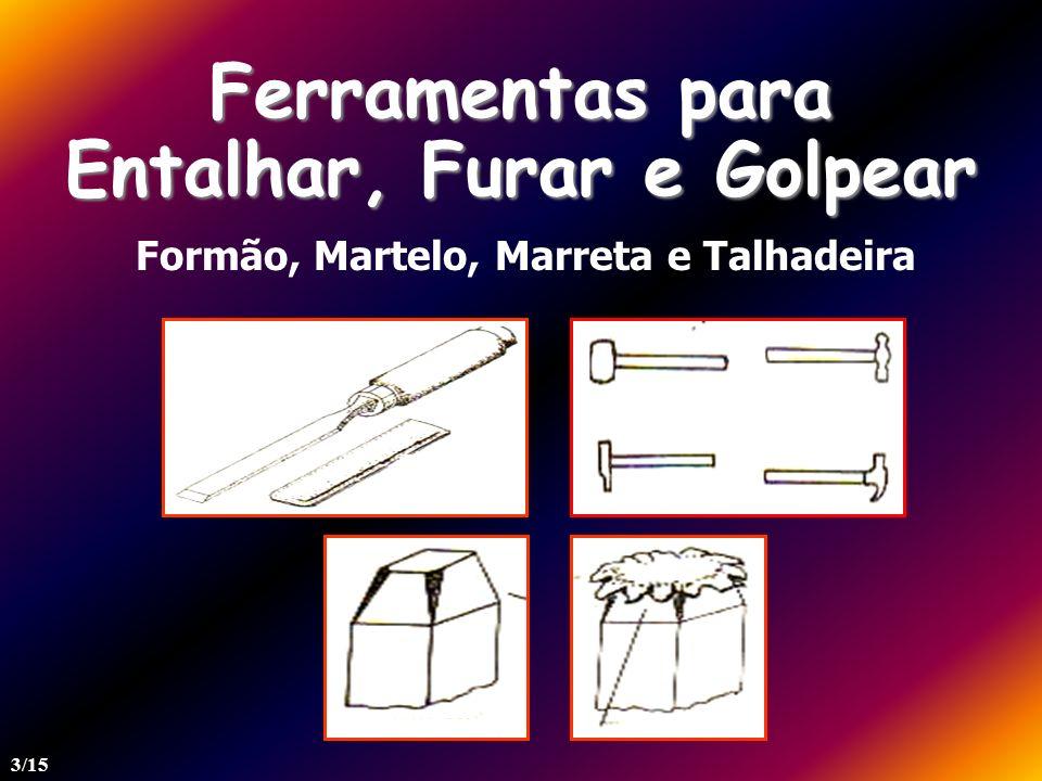 Ferramentas para Cortar Serrote, Serra de Ponta, Arco de Serra, Machado, Tesoura e Alicate 4/15