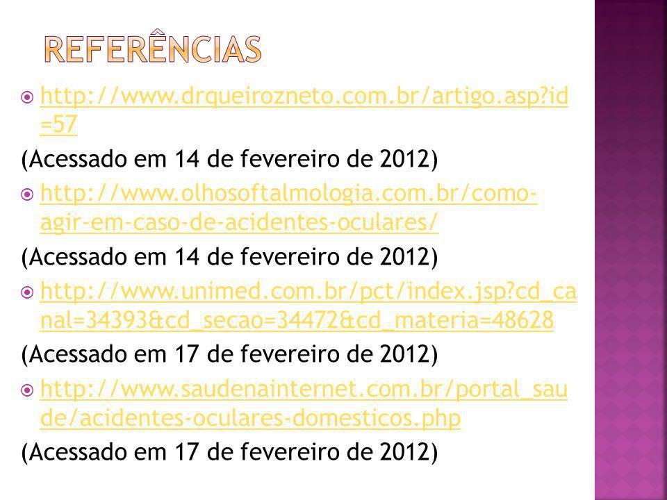http://www.drqueirozneto.com.br/artigo.asp?id =57 http://www.drqueirozneto.com.br/artigo.asp?id =57 (Acessado em 14 de fevereiro de 2012) http://www.o