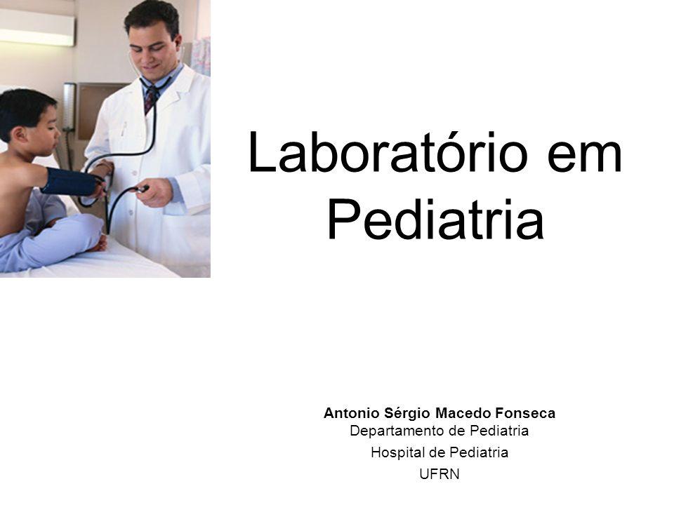 LABORATÓRIO EM PEDIATRIA Particularidades : A criança não é um adulto em miniatura 1- Diferentes opções de sítios de punção; 2- Tubos de coleta; 3- Volume de sangue; 4- Valores de referência.