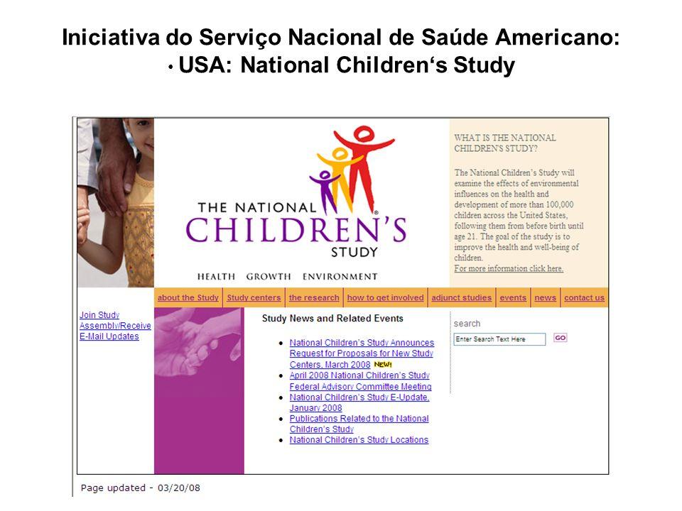 Iniciativa do Serviço Nacional de Saúde Americano: USA: National Childrens Study