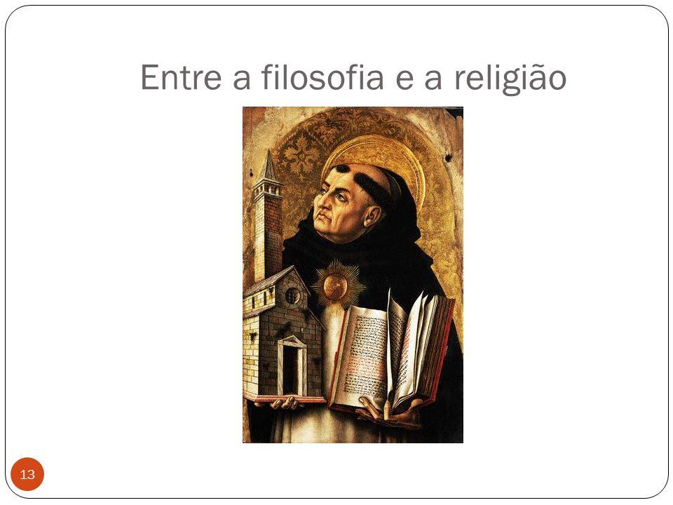 Entre a filosofia e a religião 13