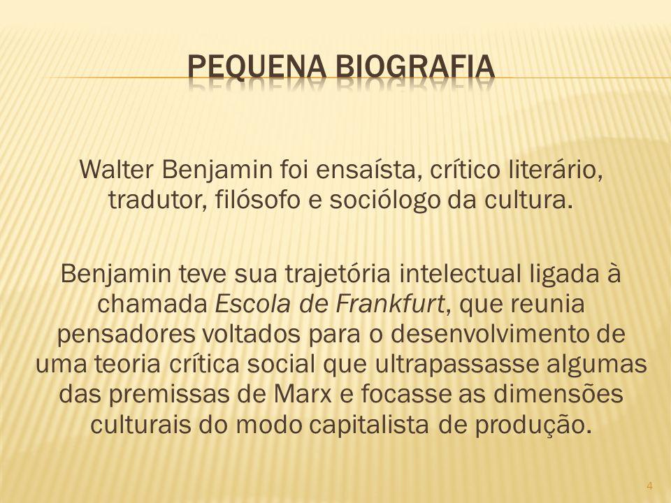 Walter Benjamin foi ensaísta, crítico literário, tradutor, filósofo e sociólogo da cultura. Benjamin teve sua trajetória intelectual ligada à chamada