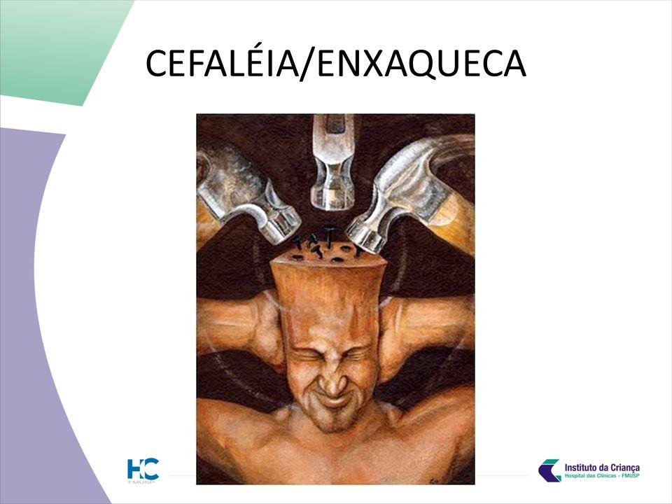 CEFALÉIA/ENXAQUECA
