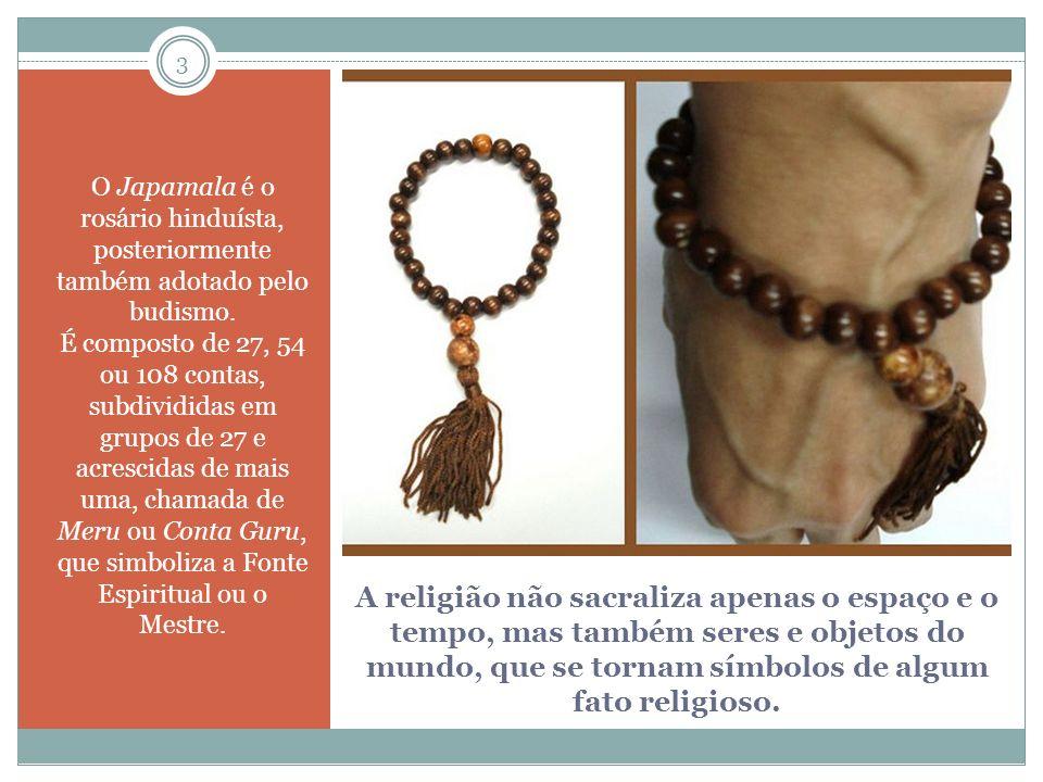A religião não sacraliza apenas o espaço e o tempo, mas também seres e objetos do mundo, que se tornam símbolos de algum fato religioso.