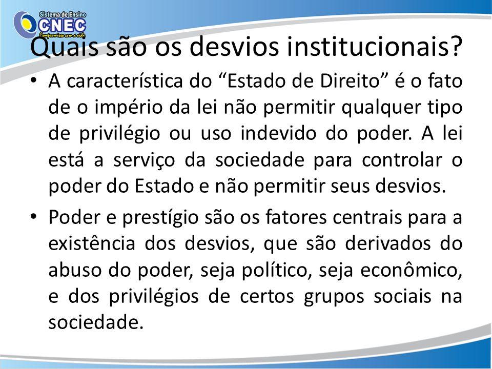 As ordens patrimonialistas, entretanto, são típicas de sociedades que não conheceram o processo de racionalização e burocratização da política e do Estado.