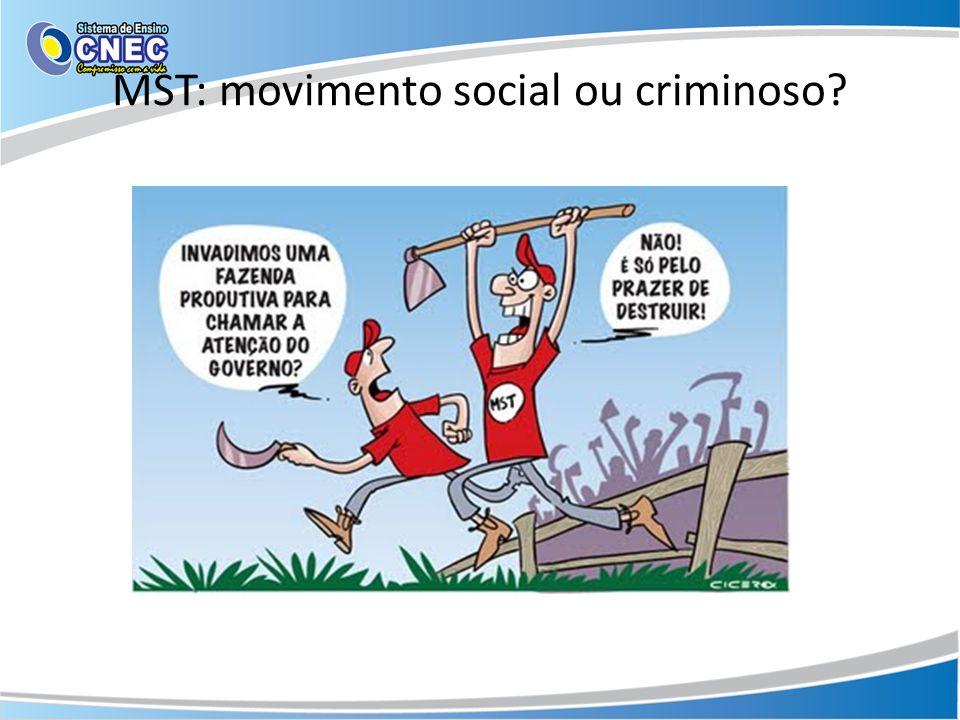 MST: movimento social ou criminoso?