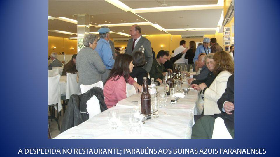 A DESPEDIDA NO RESTAURANTE; PARABÉNS AOS BOINAS AZUIS PARANAENSES