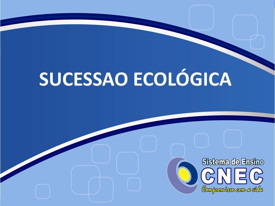 SUCESSAO ECOLÓGICA