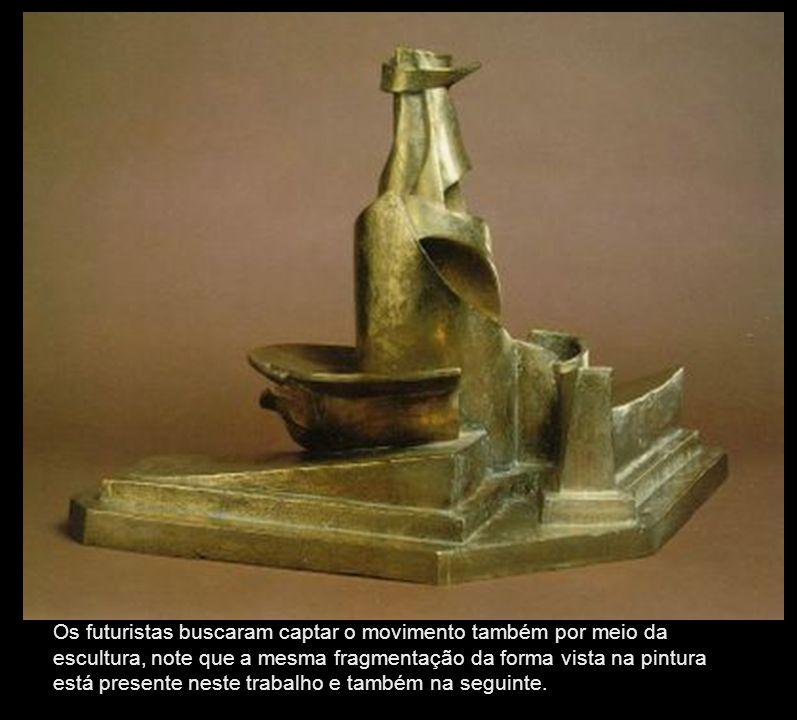 DESENVOLVIMENTO DE UMA GARRAFA NO ESPAÇO Os futuristas buscaram captar o movimento também por meio da escultura, note que a mesma fragmentação da form