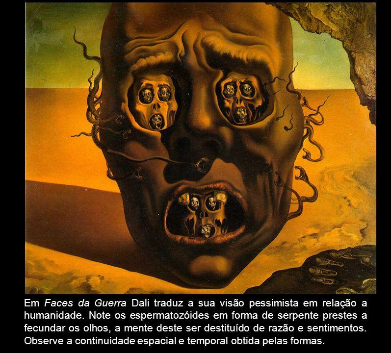 Em Faces da Guerra Dali traduz a sua visão pessimista em relação a humanidade. Note os espermatozóides em forma de serpente prestes a fecundar os olho