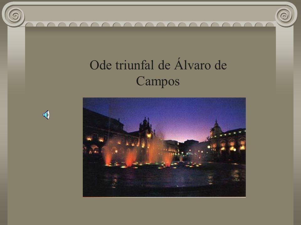 Ode triunfal de Álvaro de Campos
