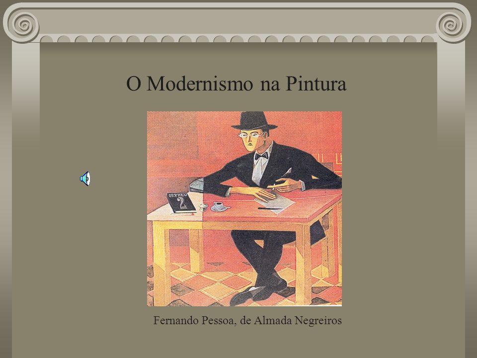 O Modernismo na Pintura Fernando Pessoa, de Almada Negreiros