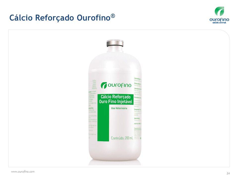www.ourofino.com 24 Cálcio Reforçado Ourofino ®