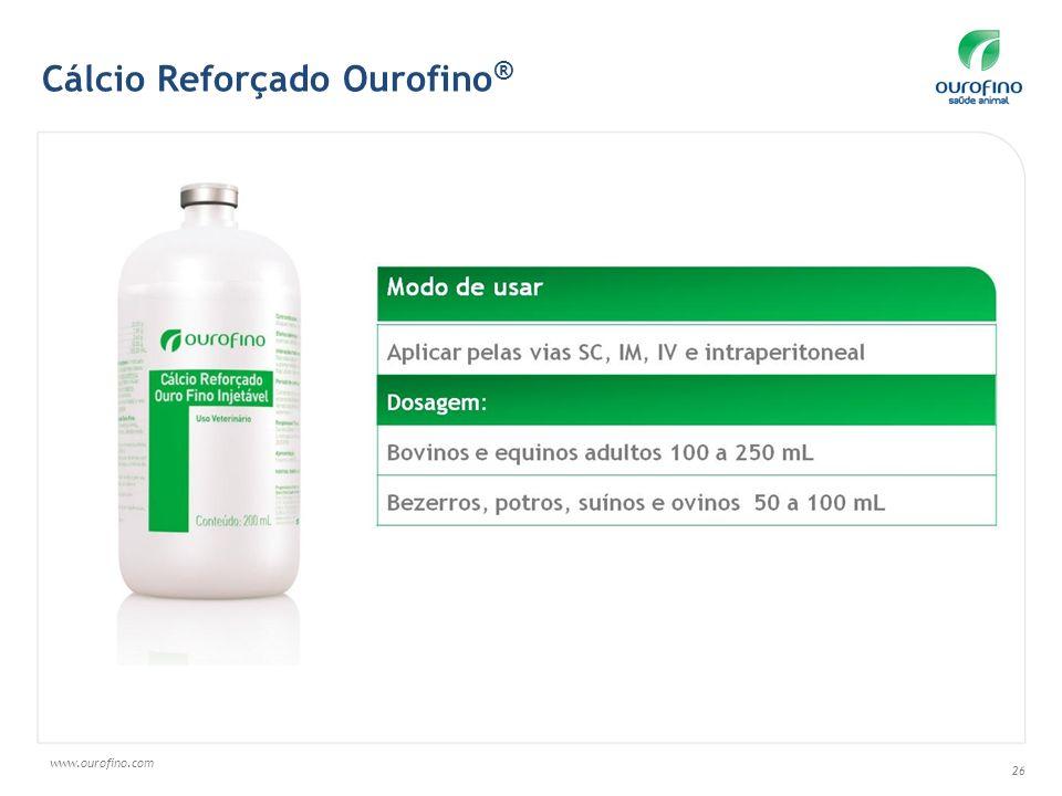 www.ourofino.com 26 Cálcio Reforçado Ourofino ®