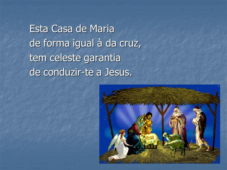 É a Casa de Maria uma escola de viver com virtude e harmonia na bonança e no sofrer.