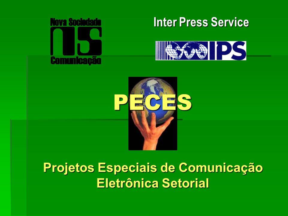 Projetos Especiais de Comunicação Eletrônica Setorial Inter Press Service PECES