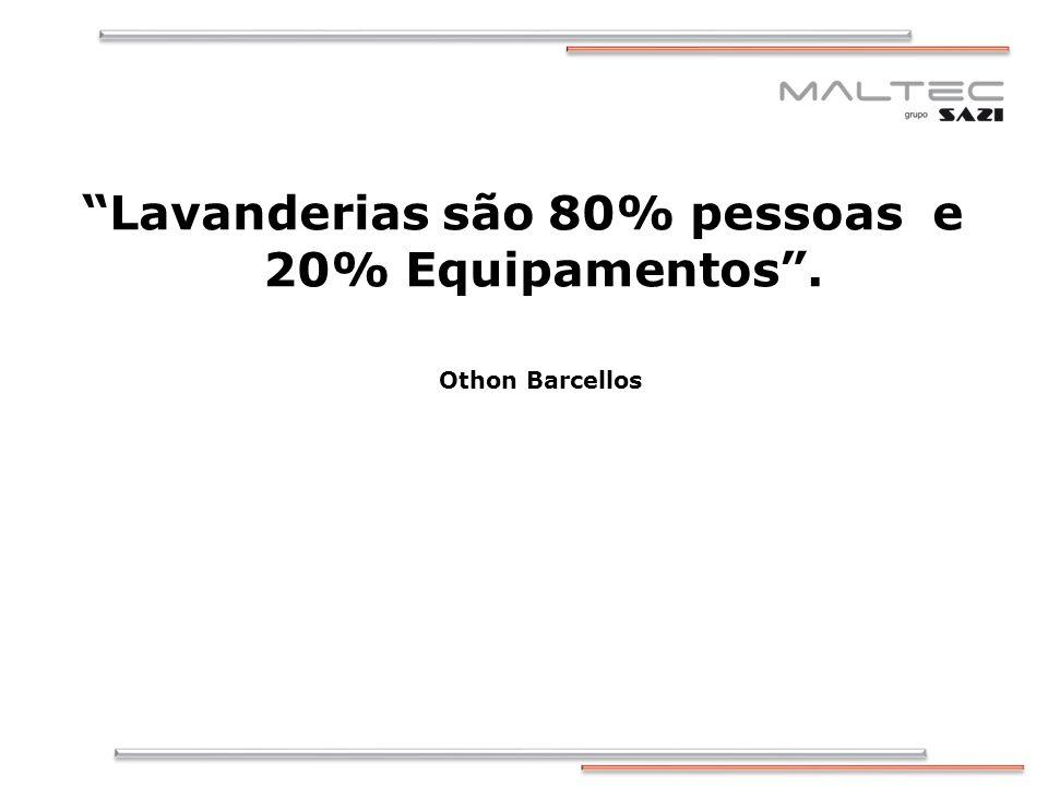 Lavanderias são 80% pessoas e 20% Equipamentos. Othon Barcellos