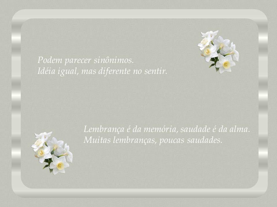 Saudade e Lembranças