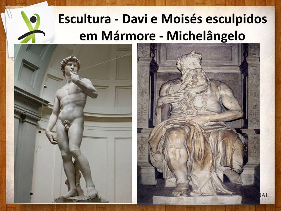 Escultura - Davi e Moisés esculpidos em Mármore - Michelângelo