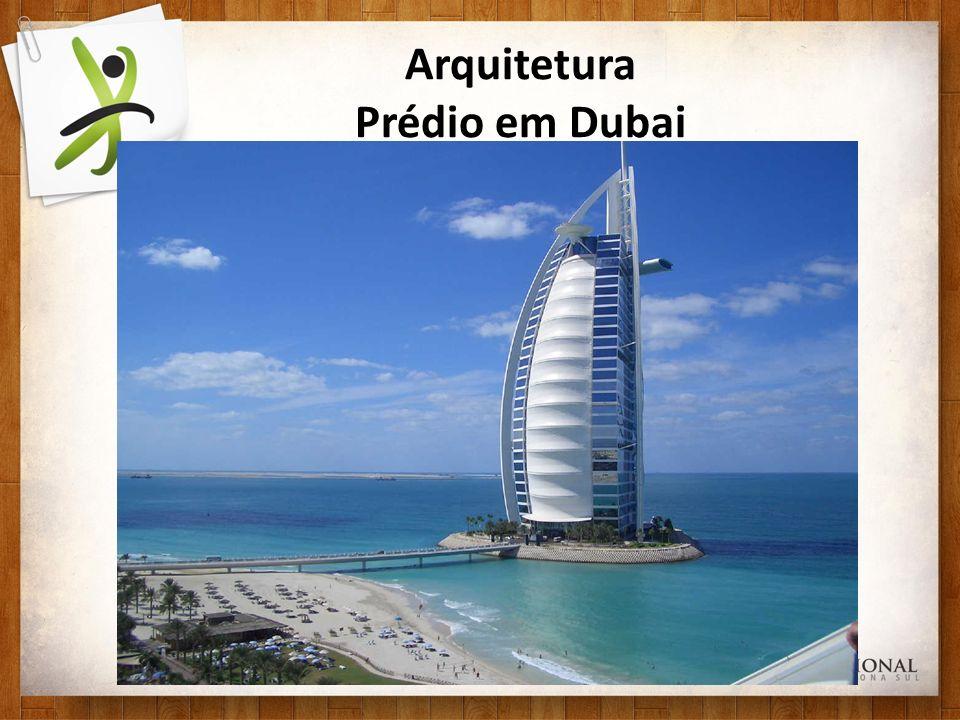 Arquitetura Prédio em Dubai